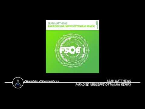 Sean Matthews - Paradise (Giuseppe Ottaviani Remix)
