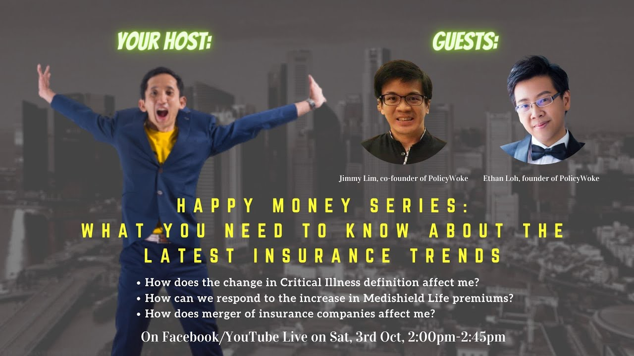 Happy Money Series EP01: What you need to know about the latest insurance trends