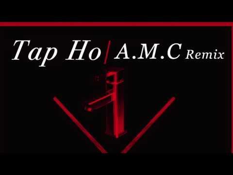 TC - Tap Ho (A.M.C Remix)