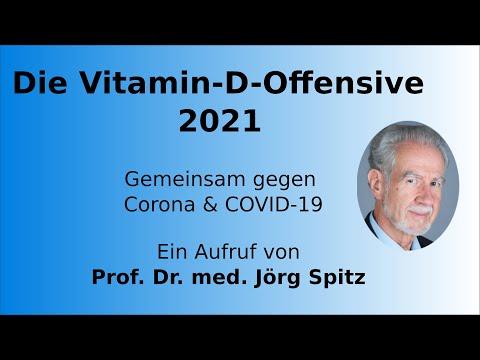 Mit der Vitamin D Offensive 2021 gegen Corona & COVID-19! – Ein Aufruf von Prof. Dr. med. Jörg S
