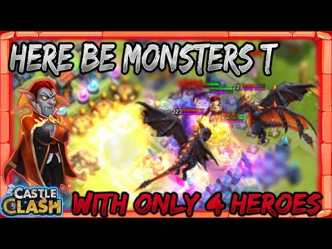 Here Be Monsters T With Only 4 Heroes | Dread Drake | Vlad | Pumpkin Duke | Ghoulem | Castle Clash