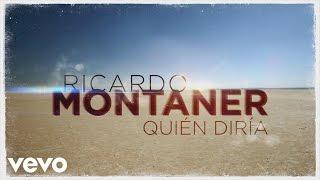 Ricardo Montaner - Quién Diría (Cover Audio Video)