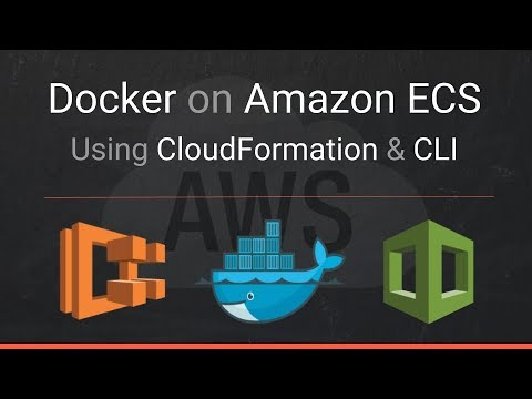 Docker on Amazon ECS using CloudFormation