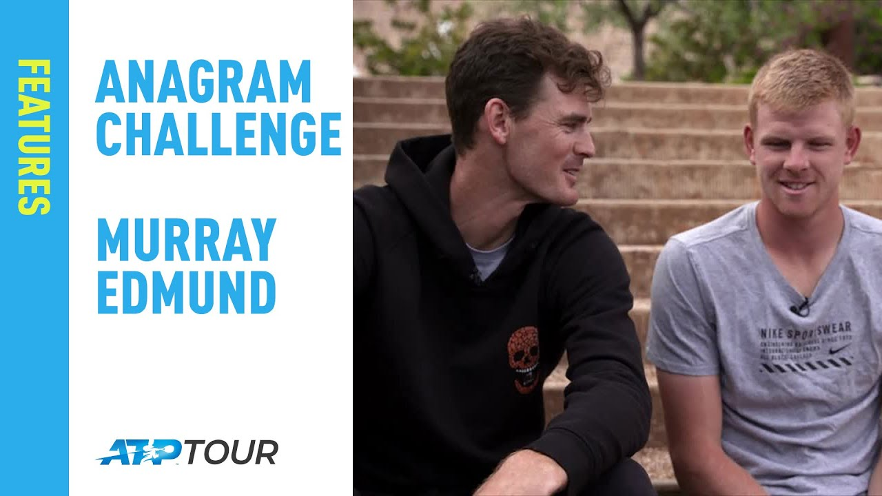 Murray & Edmund Take On The ATP Anagram Challenge