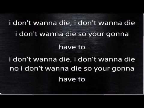 Hollywood undead i don't wanna die karaoke with lyrics