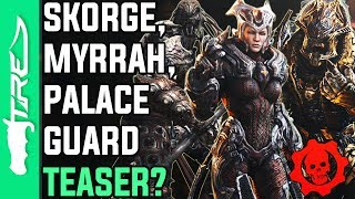 Gears of War 4 - Skorge, Queen Myrrah or Palace Guard Teased? (Gears of War 4 News and Discussion)