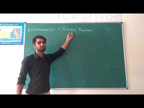 Electrochemistry, Acid Base Theories