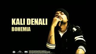 D:\SONGS\indian sng\BOHEMIA - Kali Denali - by LaDly awan.flv