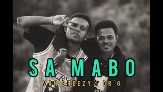 Sa Mabo Van Breezy Dr G Reggae 2021