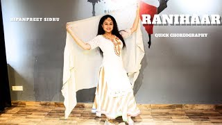 Ranihaar   Nimrat Khaira , Punjabi Dance   quick Choreography , Ripanpreet sidhu, THE DANCE MAFIA
