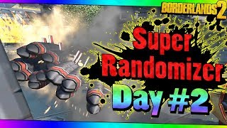 Borderlands 2 | Super Randomizer | Day #2