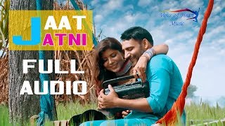 Jaat Jatni (Full Audio) | Ajay Hooda, Pooja Hooda | Latest Haryanvi Songs Haryanavi 2017