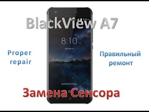 Правильный ремонт BlackView A7