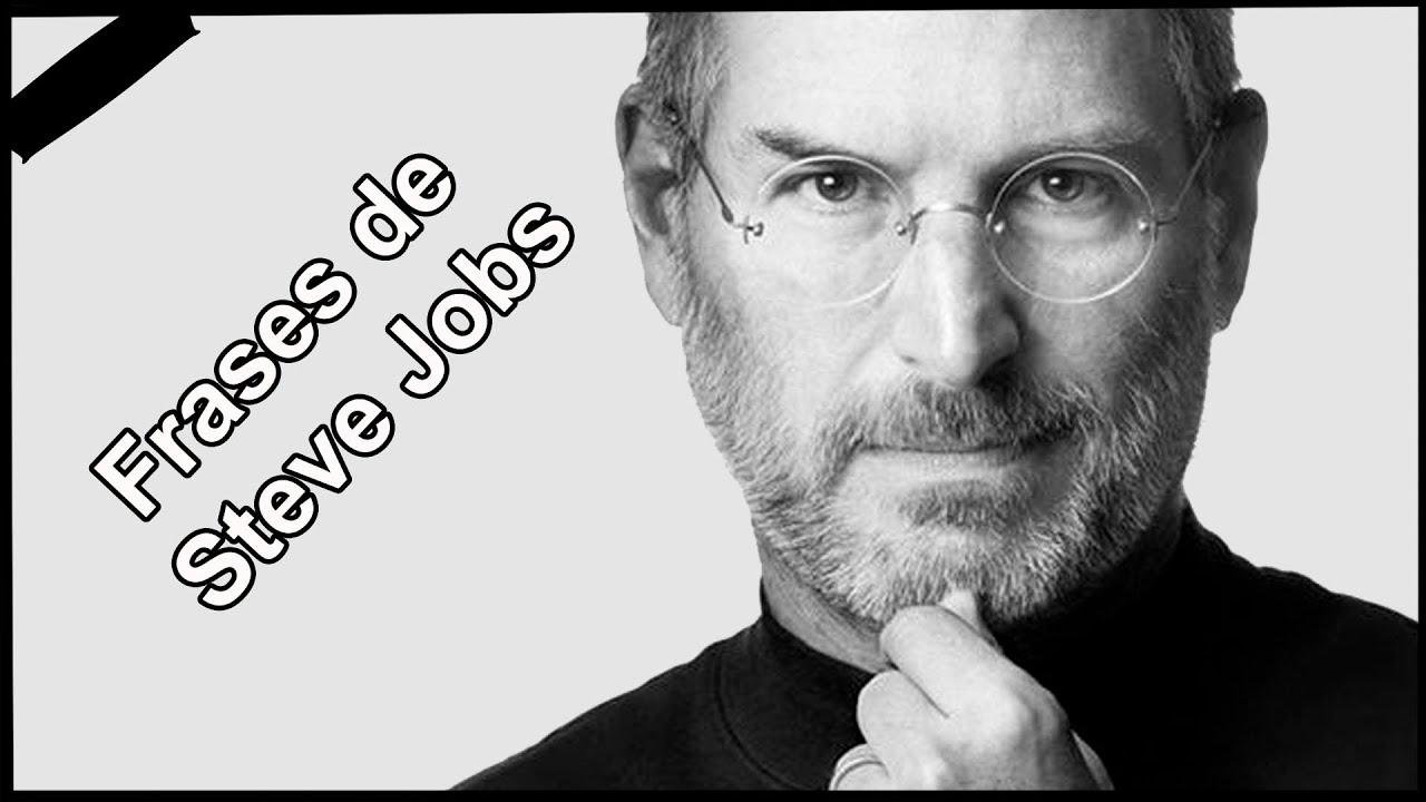 Frases Celebres De Steve Jobs Las Mejores Frases De Steve Jobs