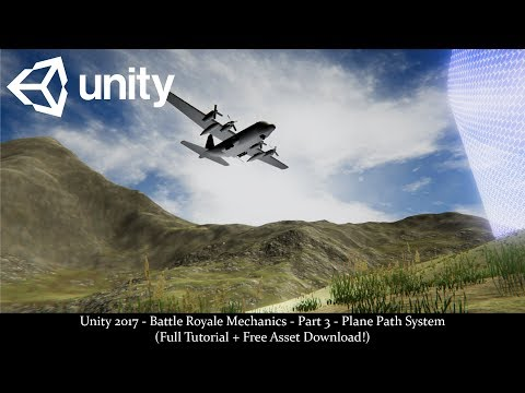 Unity 2017 - Battle Royale Series - Part 3 - Plane Path System (Full Tutorial + Asset Download!)
