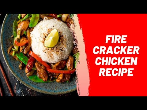 Fire Cracker Chicken Recipe