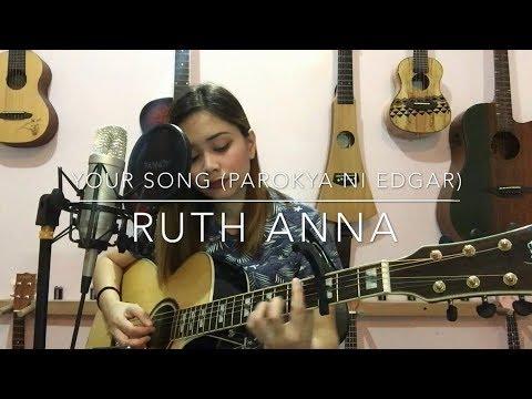 Your Song (Parokya Ni Edgar) Cover - Ruth Anna