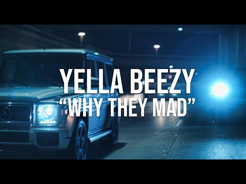 """Yella Beezy -""""Why They Mad"""" (Directed By: Jeff Adair)"""