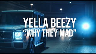 "Yella Beezy -""Why They Mad"" (Directed By: Jeff Adair)"