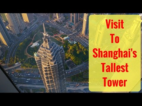Visit to the Shanghai Tower, Pudong, Shanghai, China.