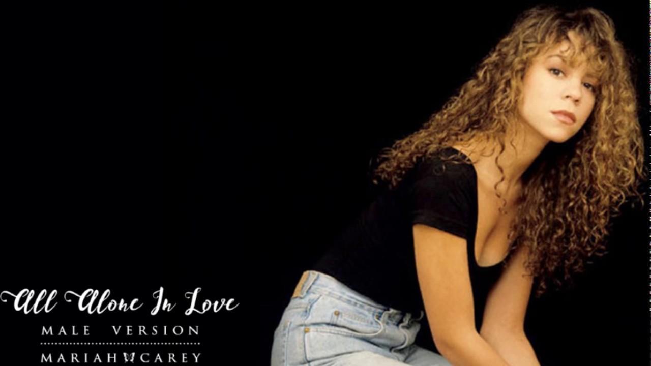 Mariah carey • all alone in love male version