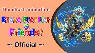 Brave Frontier & Friends! #3 Director / Voice: Takashi Aoki (Direct...