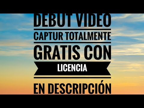 Debut Video Capture full con licencia graba tu pantalla sin marca de agua