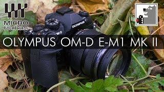 olympus OM-D E-M1 Mark II обзор  от Фотосклад.ру