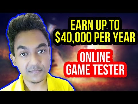 How To Make Up To $40,000 Per Year - Become An Online Game Tester
