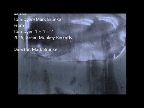 Tom Dyer + Mark Brunke - Barbra (Official Video)