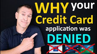 Why Your Credit Card Application Was Denied - Top 10 Reasons You Got Rejected