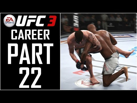 EA Sports UFC 3 - Career - Let's Play - Part 22 -