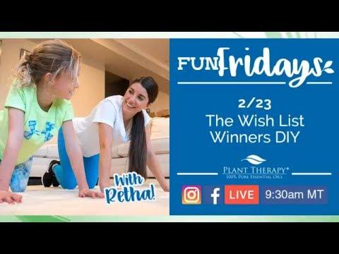Essential Oil DIYs & Week 4 Wish List Winners | Fun Friday | Plant Therapy