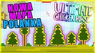 NOWA MAPA - POLANKA | Ultimate Chicken Horse [#117] | BLADII