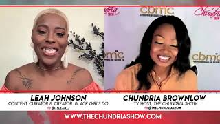 Leah Johnson Talks Talks Life As An Amazing Content Creator, Theme Stylist & CEO of Black Girls Do