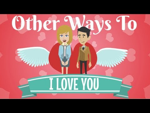 Other ways to I love you