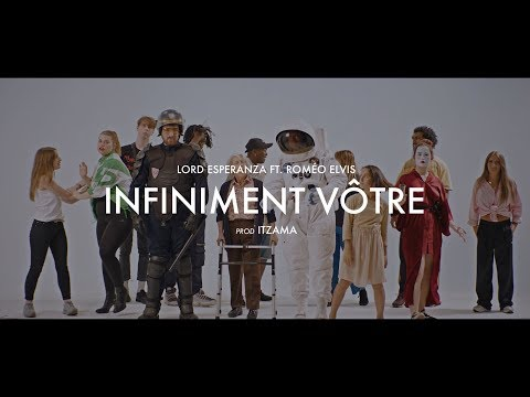 Lord Esperanza - Infiniment Vôtre ft. Romeo Elvis (prod. Itzama)