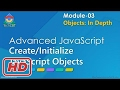 [Javascript Tutorial] Advanced JavaScript - Module 03 - Part 02 - Creating/initializing JavaScript