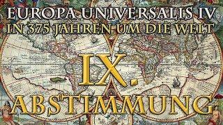 Europa Universalis 4 - In 375 Jahren um die Welt: Die 9. Abstimmung (1712)