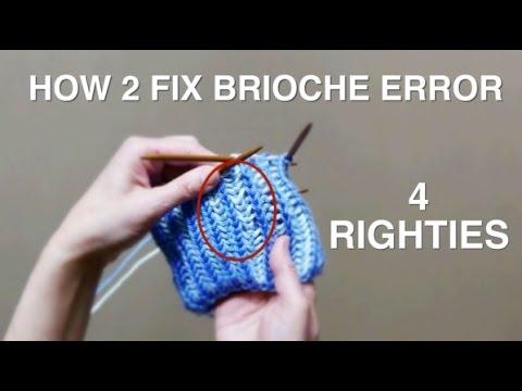 How 2 Fix Error In Brioche Knitting 4 Righties Youtube