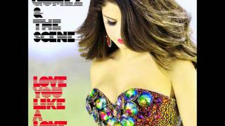 Selena Gomez & The Scene - Love You Like A Love Song (UK Radio Edit)