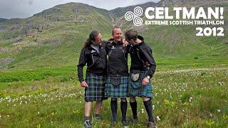 CELTMAN! Extreme Scottish Triathlon 2012