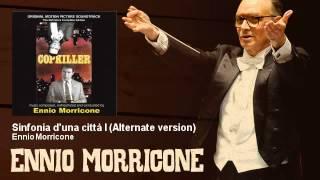 Ennio Morricone - Sinfonia d