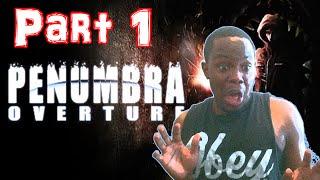 Black Guy Plays: Penumbra Overture Part 1 - WHITE TACTIC!   Penumbra Gameplay (PC)