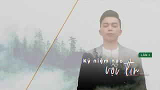 Kỉ Niệm Nào Vội Tan - Lân Nhã「 Official Lyric Video」