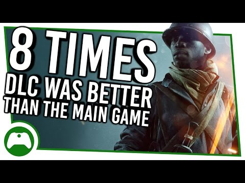 8 Times DLC Was Better Than The Main Game