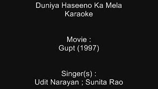 Duniya Haseeno Ka Mela - Karaoke - Gupt (1997) - Udit Narayan ; Sunita Rao