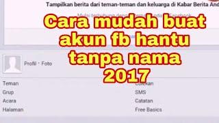 Cara buat account fb ghost id, demit, hantu 100% work