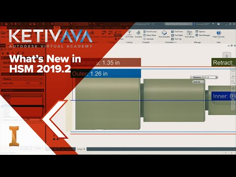 What's New in HSM 2019 2 | Autodesk Virtual Academy | HSM 2019