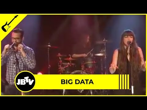 Big Data - Dangerous | Live @ JBTV